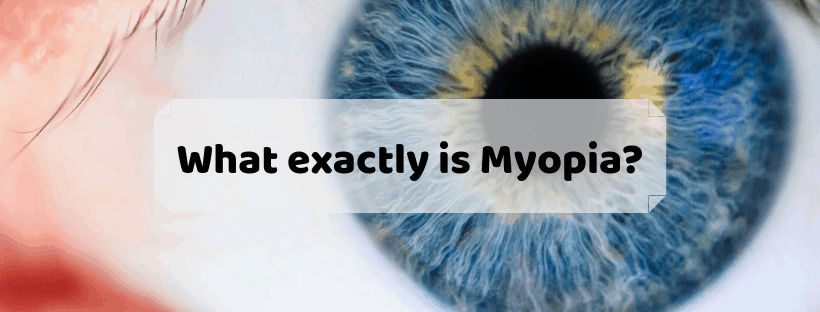 What Exactly is Myopia