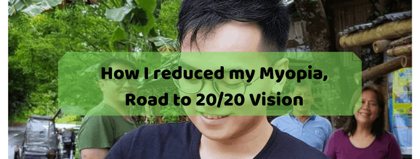 How-I-reduced-my-Myopia-Road-to-20_20-Vision
