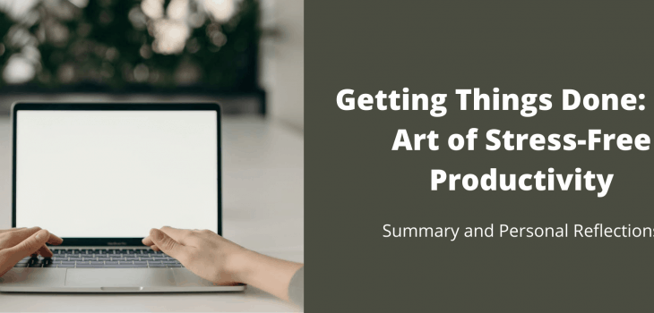The art of stress free productivity