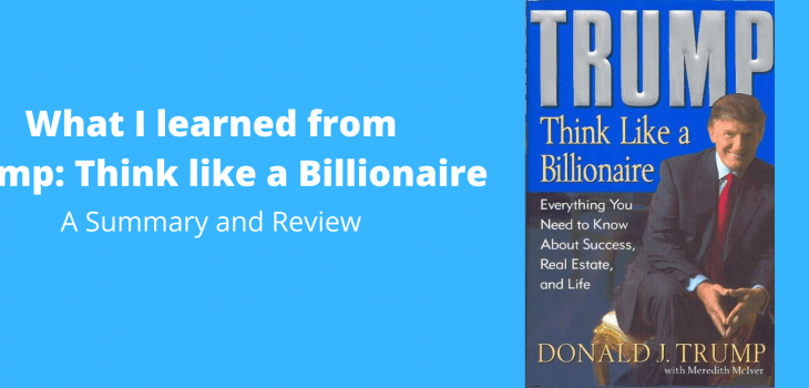 What I learned from Trump Think like a Billionaire