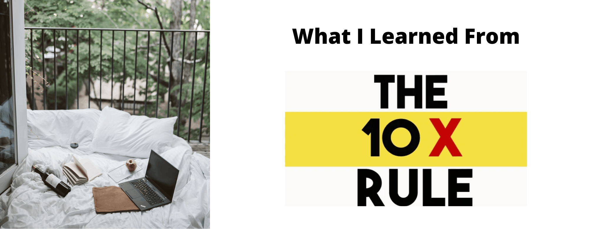 What I learned from the 10x Rule Grant Cardone