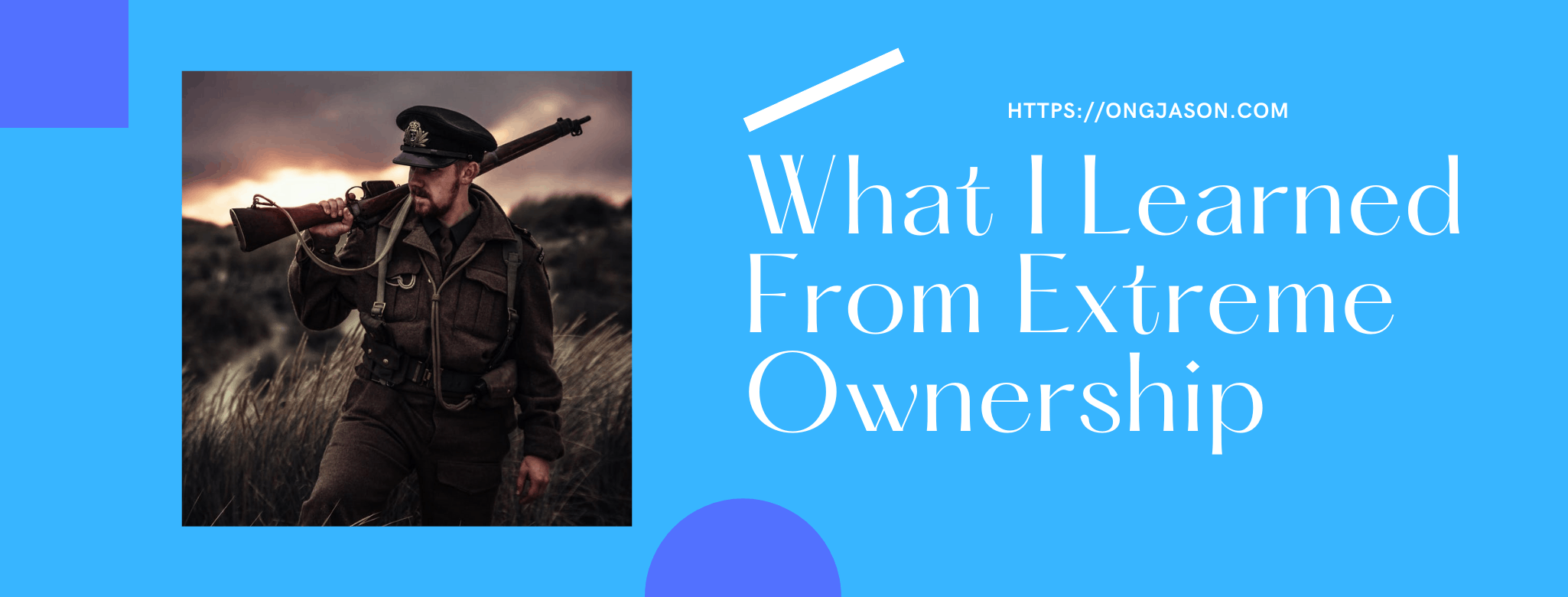 What I learned from Extreme Ownership