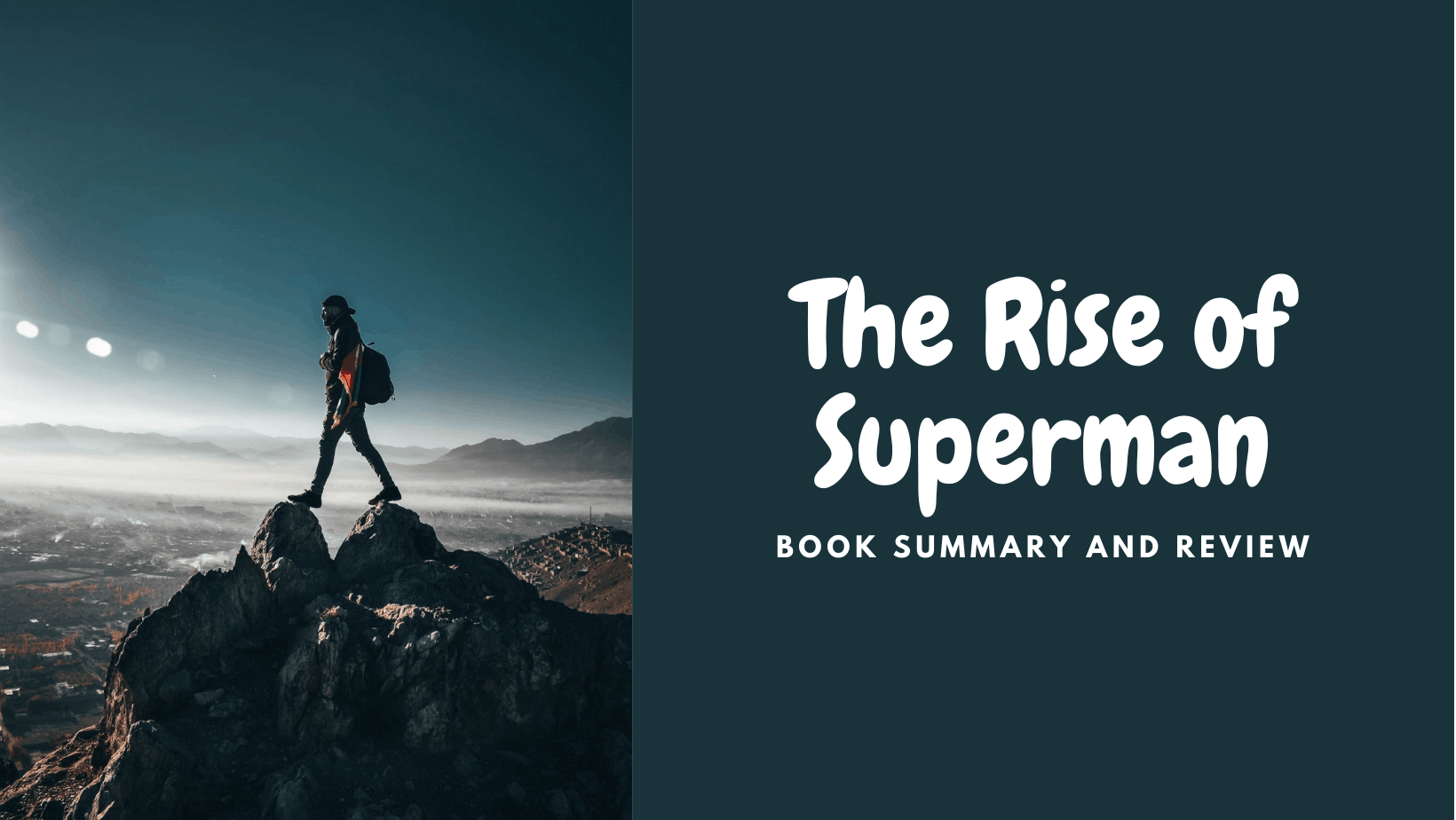 The Rise of Superman Book Summary