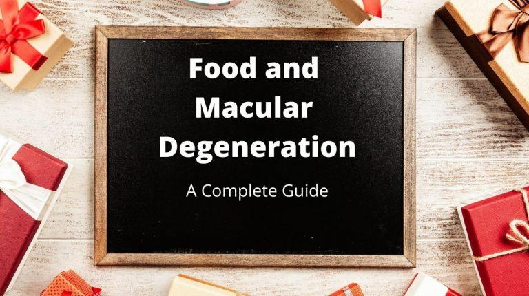 Foods and Supplements for Macular Degeneration: Complete Guide