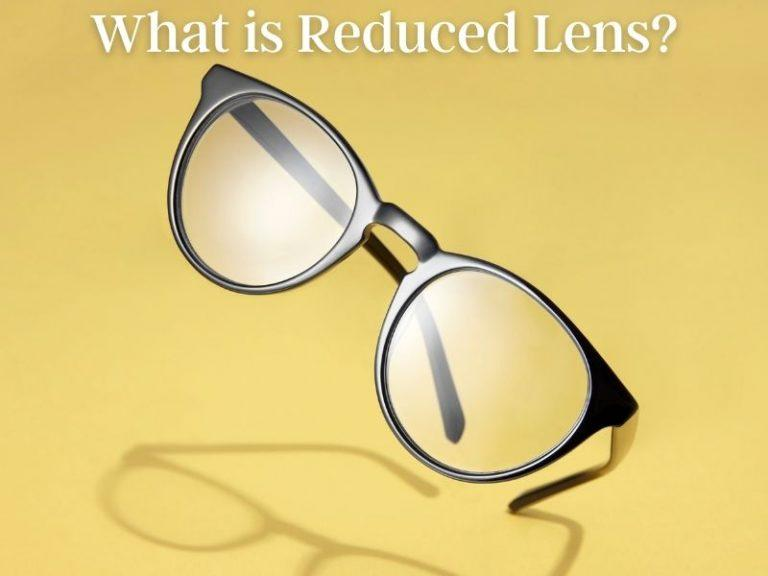 What is Reduced Lens Method: Does it Improve Vision?